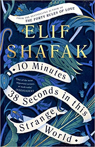 10 Minutes 38 Seconds in This Strange World (Turkish: On Dakika Otuz Sekiz Saniye) is a 2019 novel by Turkish writer Elif Shafak and her eleventh overall.[4] It is a one-woman story about a sex worker in Istanbul.[5][6] It was released by Viking Press in 2019.
